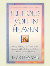 I´ll hold you in heaven